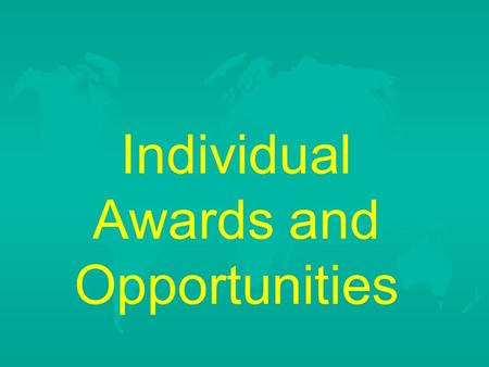 Individual Awards and Opportunities. Proficiency Awards u Based on SAE Program u Two categories –Placement - Employed by someone F Farmhand F Plentywood.