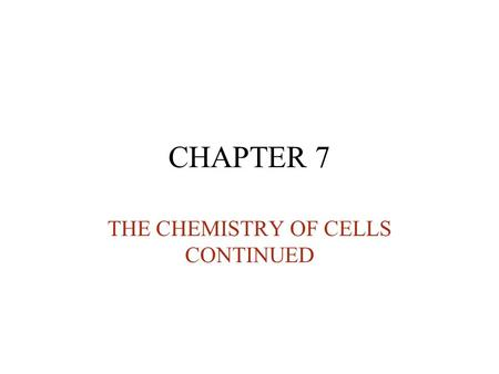 CHAPTER 7 THE CHEMISTRY OF CELLS CONTINUED. Proteins are essential to the structures and activities of life Proteins are involved in –cellular structure.