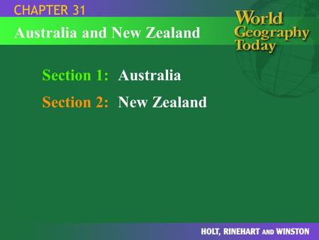 Section 1:Australia Section 2:New Zealand CHAPTER 31 Australia and New Zealand.