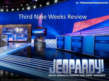 Third Nine Weeks Review. IslamWorld Empires Middle Ages Greece and Rome Prehistory and Early Civilizations $100 $200 $300 $400 $500 Final Jeopardy.