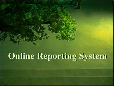 Online Reporting System. Understand the role and purpose of the Performance Reports in supporting student success and achievement. Understand changes.
