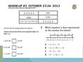 WARM-UP #2 OCTOBER 23-24, 2013. TRANSLATING ALGEBRAIC EXPRESSIONS.