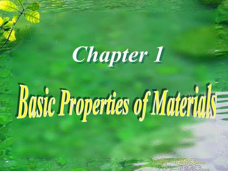Chapter 1  Density  Apparent density  Bulk density  Solidity  Porosity  Voidage §1.1 Basic Physical Properties of Materials.