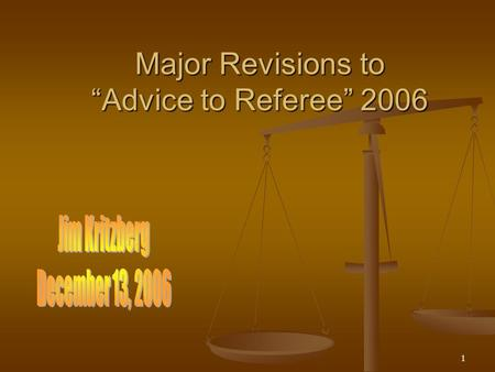 "1 Major Revisions to ""Advice to Referee"" 2006. 2 Law 17 – The Corner Kick."