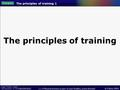 © Folens 2009 FOR EDEXCEL 1.1.4 Physical activity as part of your healthy, active lifestyle The principles of training 1 The principles of training.