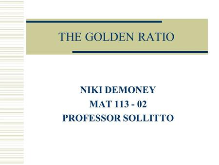 THE GOLDEN RATIO NIKI DEMONEY MAT 113 - 02 PROFESSOR SOLLITTO.