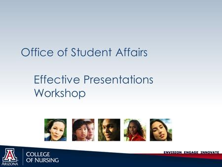Office of Student Affairs Effective Presentations Workshop.