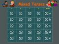 Mixed Tenses ABCDMixed 10 5050 a 20 5050 b 30 5050 c 40 5050 d 50 50 e.