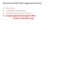 Recombinant DNA Technology and Genomics A.Overview: B.Creating a DNA Library C.Recover the clone of interest D.Analyzing/characterizing the DNA - create.