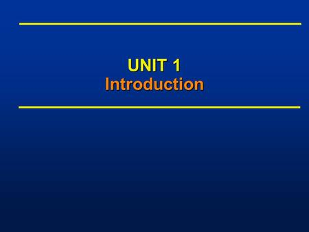 UNIT 1 Introduction. 1-2 OutlineOutline n Course Topics n Microelectronics n Design Styles n Design Domains and Levels of Abstractions n Digital System.