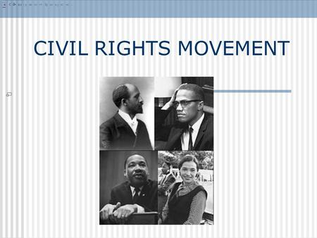 CIVIL RIGHTS MOVEMENT. 14 th Amendment Purpose was to make sure that southern states were treating freed slaves equally under the law. Incorporated the.