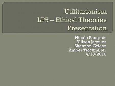 ethical theory comparison Utilitarianism versus kant case three: confidentiality by linda s neff let us explore the similarities and differences between these two ethical theories.