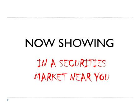 NOW SHOWING IN A SECURITIES MARKET NEAR YOU. DISCLOSURE NIGHT OF THE LIVING DEAD.