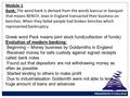 PRESIDENCY COLLEGE Module 1 Bank: The word bank is derived from the words bancus or banquet that means BENCH. Jews in England transacted their business.