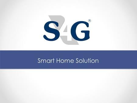 Smart Home Solution. Agenda:  Introduction  What is Smart Home ?  What is Zigbee Technology ?  Benefits of Smart Home  Target Clients  Smart Home.