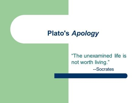 a concept of good displayed by socrates in apology