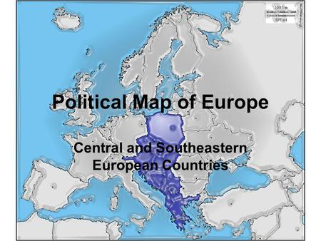 Political Map of Europe Central and Southeastern European Countries.