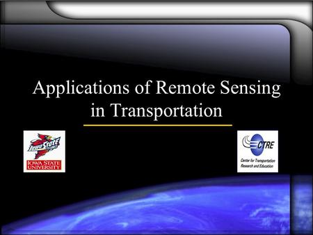 Applications of Remote Sensing in Transportation.