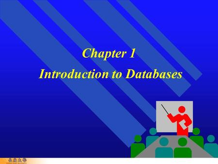 Chapter 1 Introduction to Databases. 1-2 Chapter Outline   Common uses of database systems   Meaning of basic terms   Database Applications  