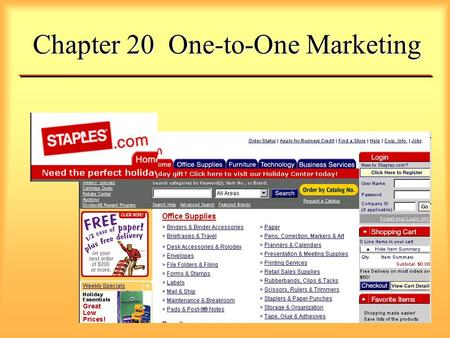 Chapter 20 One-to-One Marketing. What is One-to-One Marketing? Individualized Information-Intensive Customer-Based Long-Term Oriented Share of Customer.