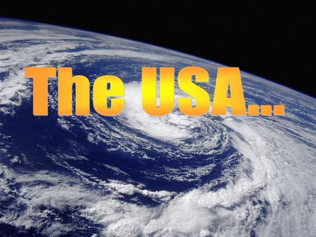 The USA … The official name of America is the USA (the United States of America) or US (the United States). The USA is one of the largest countries.