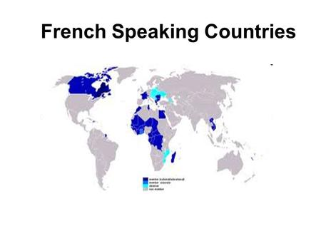 French Speaking Countries. Which country name goes with each photo?
