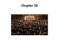 Chapter 10. Objectives: Chapter 10 Section 1 The National Legislature 1. Why does the Constitution divide power between the two houses of Congress? 2.