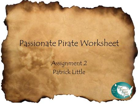 Passionate Pirate Worksheet Assignment 2 Patrick Little.