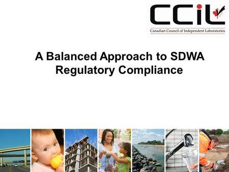 A Balanced Approach to SDWA Regulatory Compliance.
