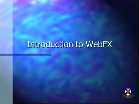 Introduction to WebFX. Summary of Last Lectures n Introduction to computers n Computer hardware and software –computer microcomputer minicomputer mainframe.