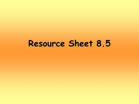 Resource Sheet 8.5. What do you like to do after school?