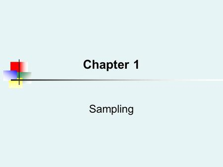 Sampling Chapter 1. EQT 373 -L2 Why Sample? Selecting a sample is less time-consuming than selecting every item in the population (census). Selecting.