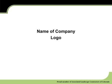 Name of Company Logo. Our mission: Our values: Our approach: 2 Who We Are Insert logo here.
