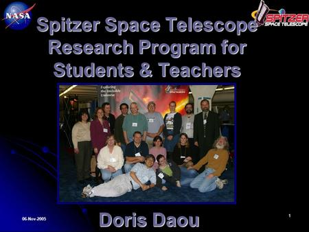 06-Nov-2005 Doris Daou 1 Spitzer Space Telescope Research Program for Students & Teachers Doris Daou.