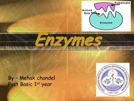 Enzymes By – Mehak chandel Post Basic 1 st year. What Are Enzymes? Proteins (Most enzymes are Proteins (tertiary and quaternary structures) CatalystAct.