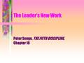 Peter Senge, THE FIFTH DISCIPLINE, Chapter 18