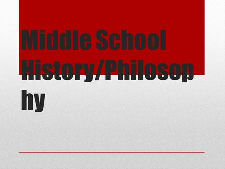 Middle School History/Philosop hy. The Creation of the Middle School Middle Schools began as a way to give young adolescents a bridge between elementary.