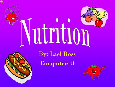 By: Lael Ross Computers 8 Carbohydrates Fuel that your body uses for energy Carbohydrate: one of several substances such as sugar or starch Complex -bread,