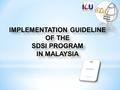 1. BACKGROUND 2 Directive of implementation of SDSI Program 2006 was issued Source of power : Decision of the Malaysian Cabinet Meeting on 8 December.