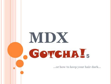 MDX G OTCHA ! S …or how to keep your hair dark…. Y OUR S PEAKER Boyan Penev Microsoft MVP: SQL Server for 2011 Expertise SSAS PowerPivot SSRS SSIS etc,