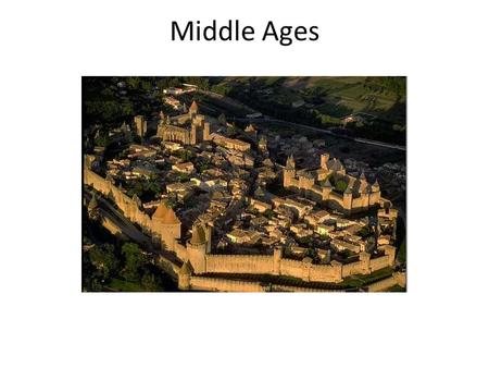 Middle Ages. The Middle Ages LASTED 1000 years - from the fifth to the fifteenth century. IT WAS a very long period in THE WORLD HISTORY. IN THIS PERIOD.