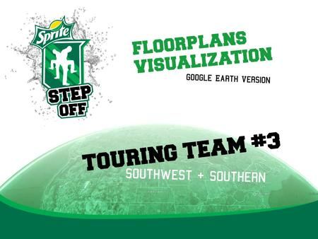 TOURING TEAM #3 Southwest + southern Google Earth Version floorplans visualization.