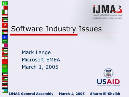 Software Industry Issues Mark Lange Microsoft EMEA March 1, 2005.