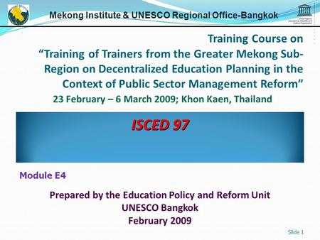 "Training Course on ""Training of Trainers from the Greater Mekong Sub- Region on Decentralized Education Planning in the Context of Public Sector Management."