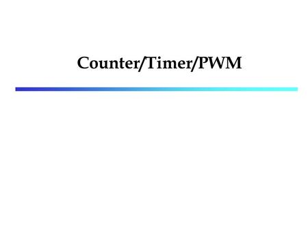Counter/Timer/PWM. incoming Lab. Counter counter is a device which stores the number of times a particular event or process has occurred synchronous/asynchronous.