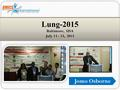 Jomo Osborne Lung-2015 Baltimore, USA July 13 - 15, 2015.