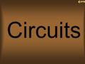 Circuits Home. Which circuit is built so that if one lightbulb goes out, the other three lightbulbs will continue to glow? 54 If this one goes out The.