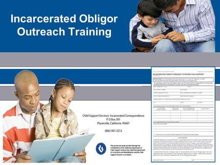 1 Incarcerated Obligor Outreach Training. Welcome Announcements Introductions 2.