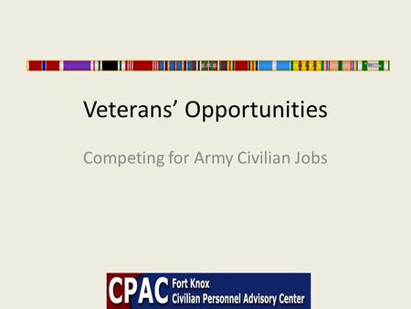 Veterans' Opportunities Competing for Army Civilian Jobs.