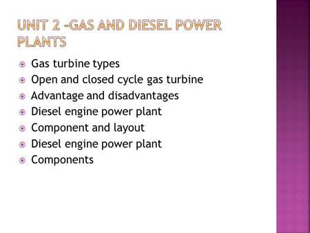 Unit 2 -Gas And Diesel Power Plants